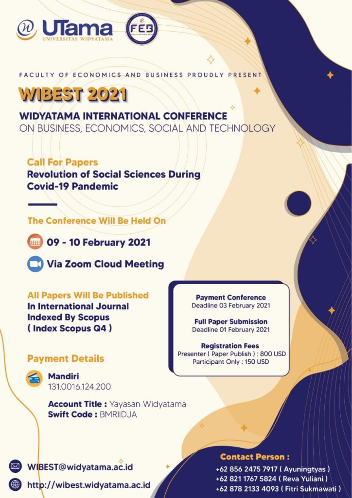 The 1st Widyatama International Conference on Business, Economics, Social, and Technology (WIBEST 2021)