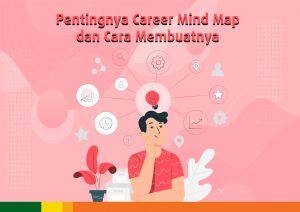 PENTINGNYA CAREER MIND MAP DAN CARA MEMBUATNYA